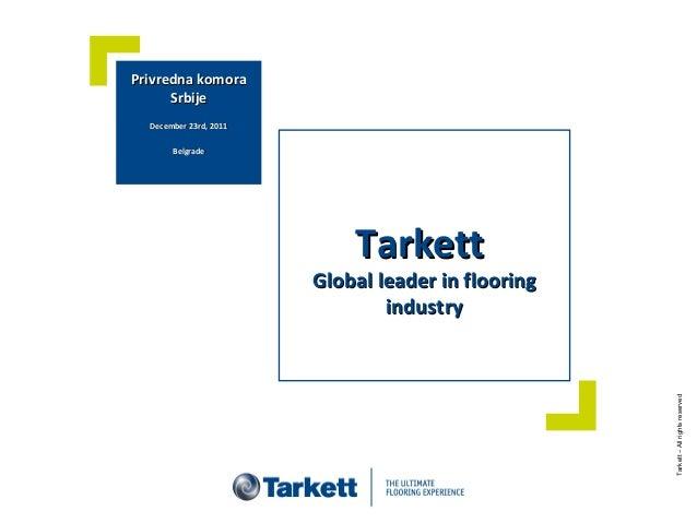 TarkettTarkett Global leader in flooringGlobal leader in flooring industryindustry Privredna komoraPrivredna komora Srbije...