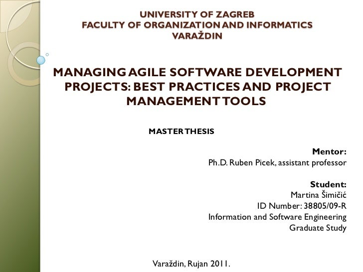 UNIVERSITY OF ZAGREB   FACULTY OF ORGANIZATION AND INFORMATICS                  VARAŽDINMANAGING AGILE SOFTWARE DEVELOPMEN...