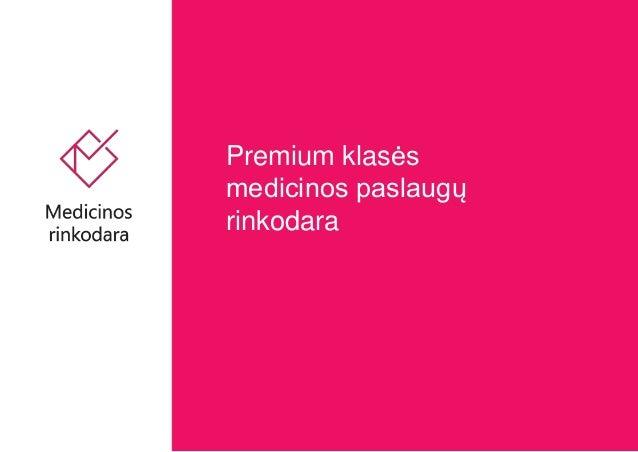 Premium klasės medicinos paslaugų rinkodara