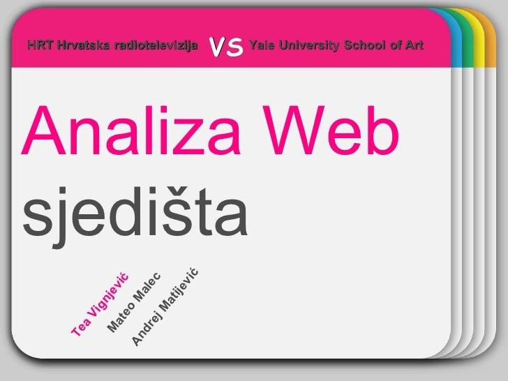 WINTER Template Analiza Web   sjedišta Yale University School of Art   HRT Hrvatska radiotelevizija VS HRT Hrvatska radiot...