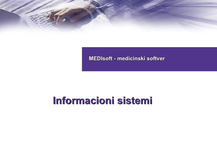 MEDIsoft - medicinski softver Informacioni sistemi