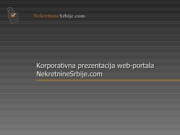 Nekretnine Srbije.com Korporativna prezentacija web-portala NekretnineSrbije.com