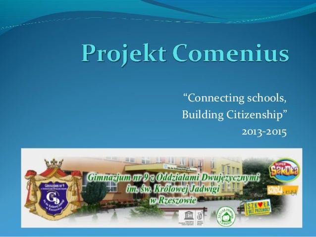 """Connecting schools, Building Citizenship"" 2013-2015"