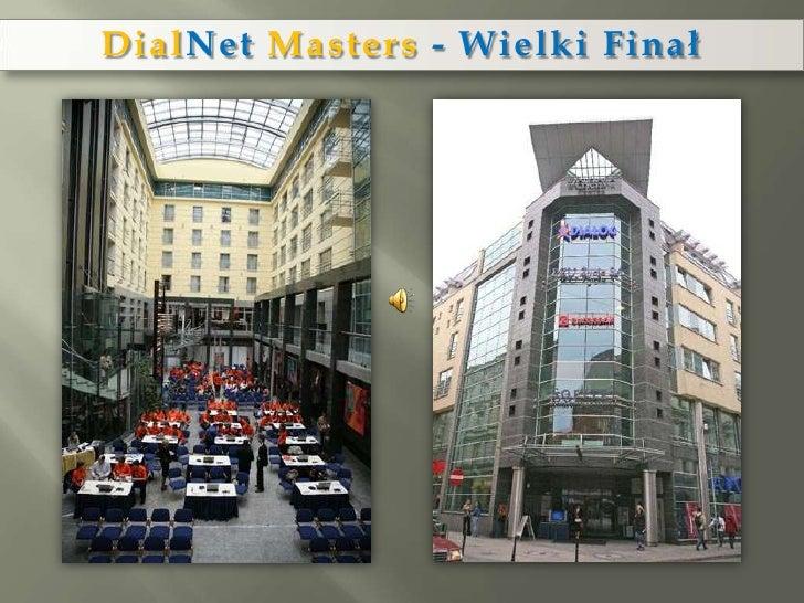 DialNetMasters- Wielki Finał<br />