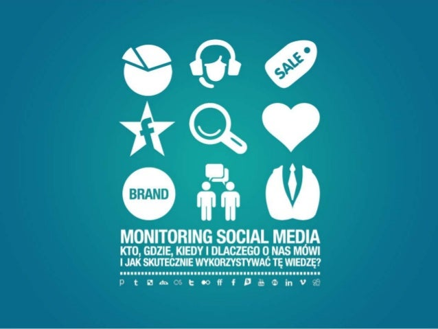 Biznes dostrzegł potencjałsocial media.Pojawiła się potrzebamonitoringu i reagowania.