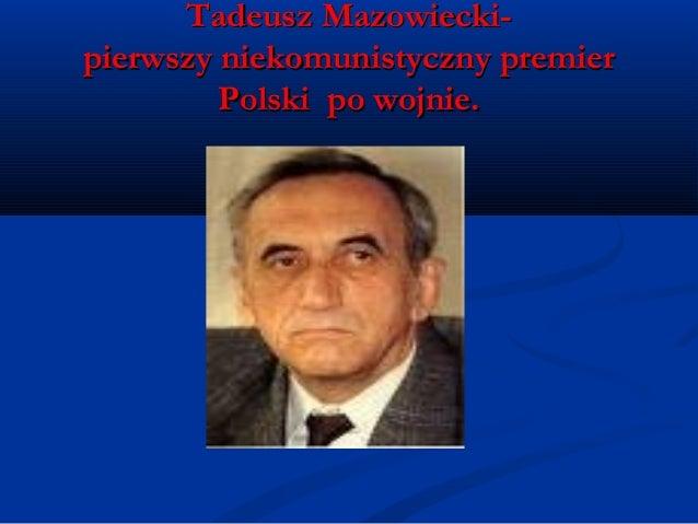 Tadeusz Mazowiecki: 2014! Młodzi Dla Wolności