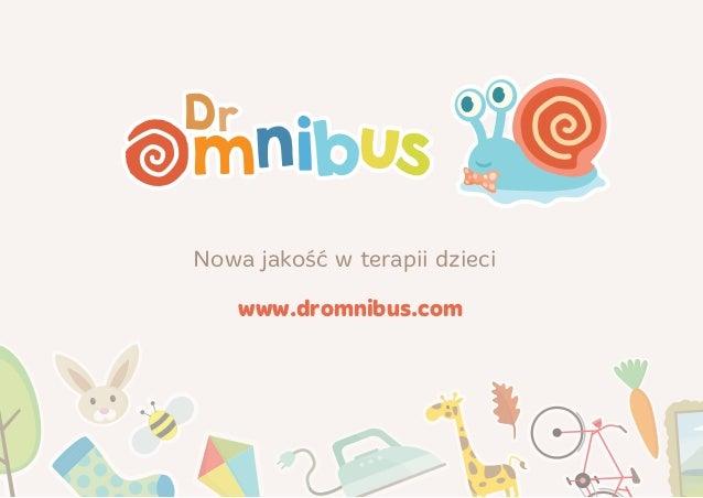 www.dromnibus.com Nowa jakość w terapii dzieci