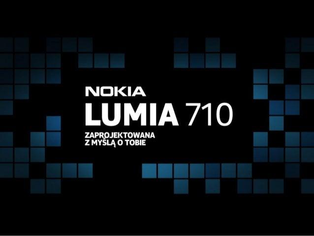 Prezentacja Nokia Lumia 710