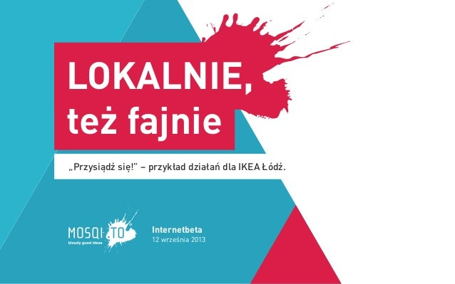 """""""Przysiądź się!"""" – przykład działań dla IKEA Łódź. LOKALNIE, też fajnie 12 września 2013 Internetbeta"""