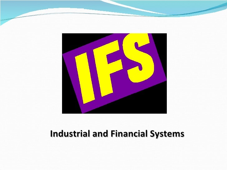 Industrial and Financial Systems