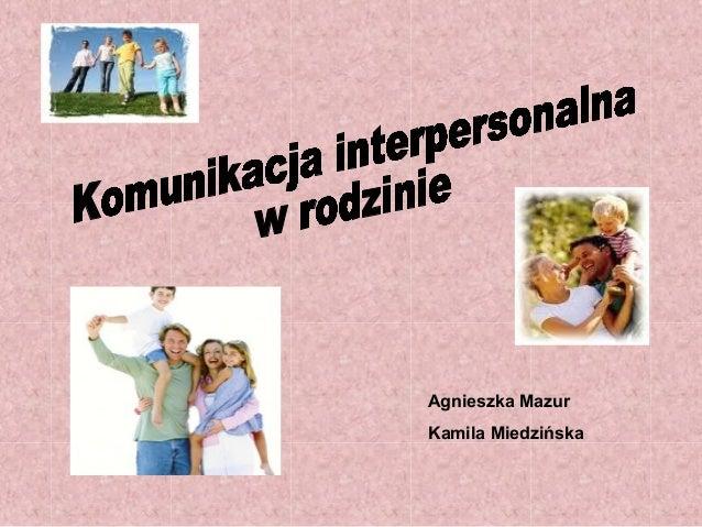 Agnieszka MazurKamila Miedzińska