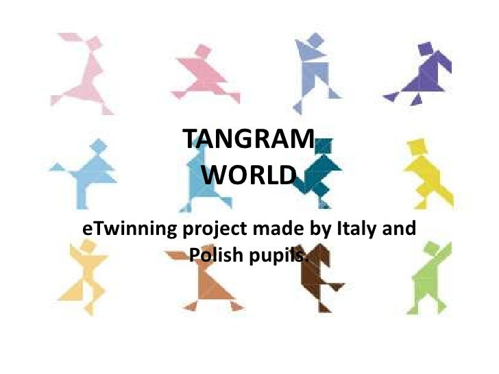 TANGRAM            WORLD eTwinning project made by Italy and            Polish pupils.