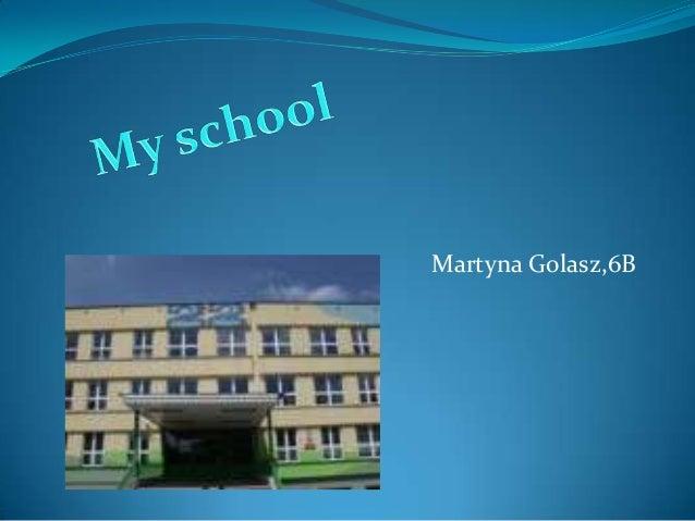 Martyna Golasz,6B