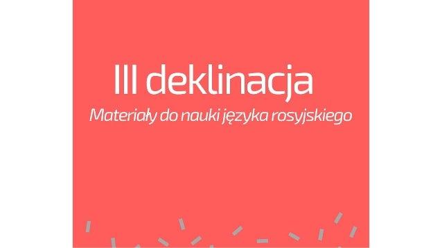 III deklinacja w języku rosyjskim - rzeczowniki rodzaju żeńskiego