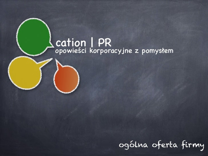 cation | PRopowieści korporacyjne z pomysłem                 ogólna oferta firmy