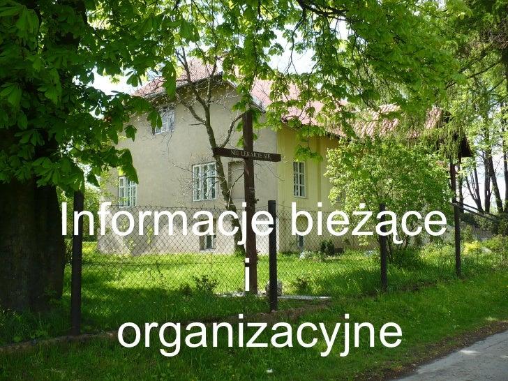 Informacje bieżące i   organizacyjne