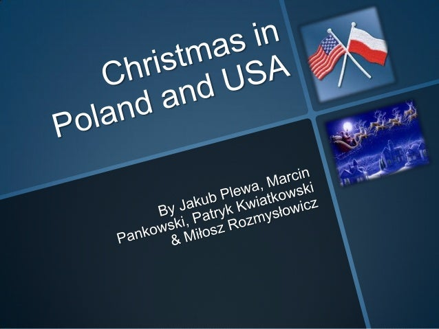 A typical Christmas celebration inAmerica mix Irish, Austrian, Polishand Belgian traditions into somethingthat is its own.