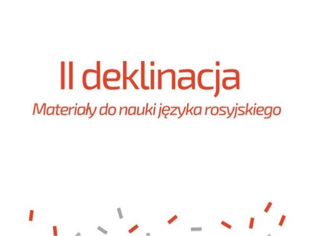 II deklinacja w języku rosyjskim - rzeczowniki rodzaju męskiego i nijakiego
