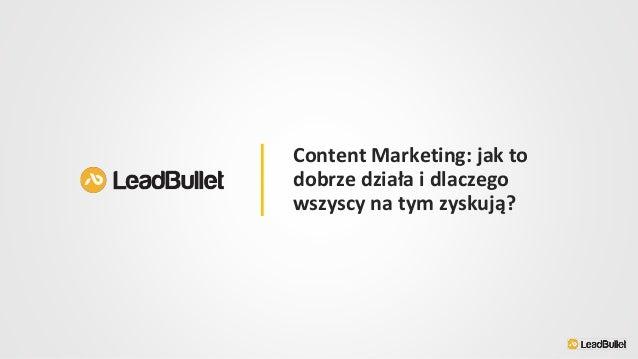 Content Marketing: jak to dobrze działa i dlaczego wszyscy na tym zyskują?