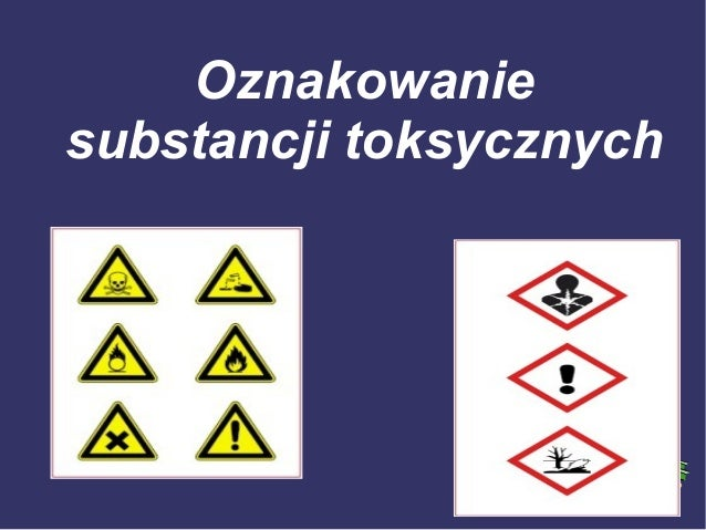 Oznakowaniesubstancji toksycznych