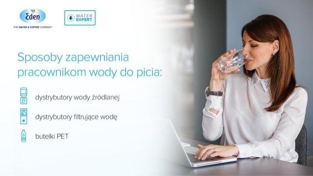 Dystrybutory wody filtrowanej - nowy trend wśród polskich firm Slide 2