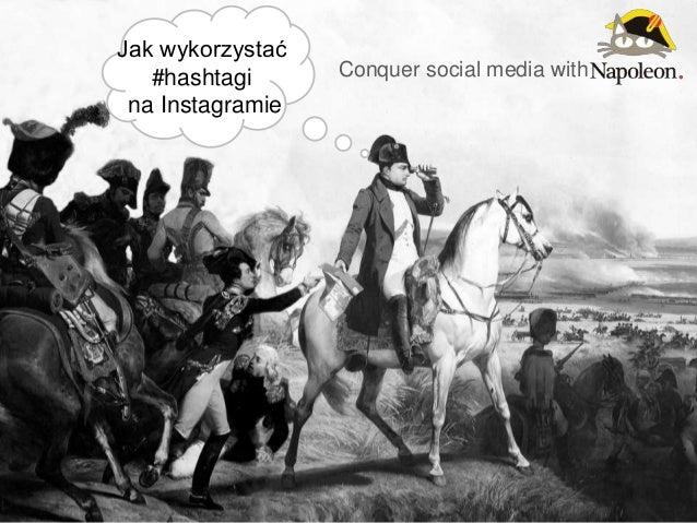 Conquer social media with Jak wykorzystać #hashtagi na Instagramie