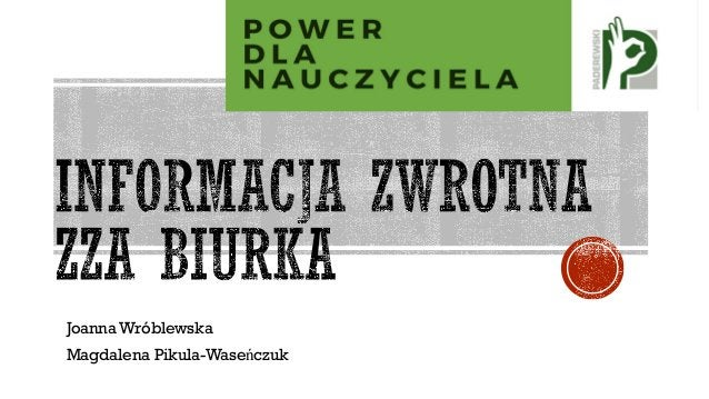 Joanna Wróblewska Magdalena Pikula-Waseńczuk