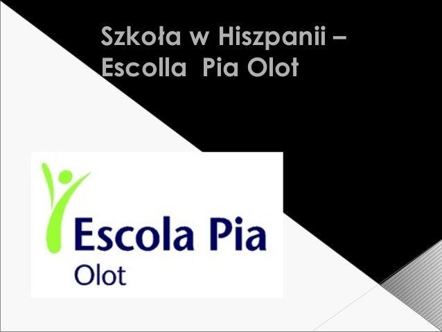 Szkoła w Hiszpanii – Escolla Pia Olot
