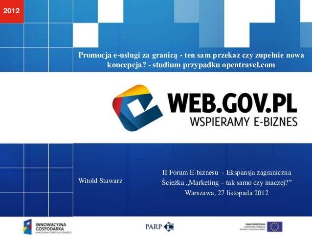 2012       Promocja e-usługi za granicą - ten sam przekaz czy zupełnie nowa              koncepcja? - studium przypadku op...