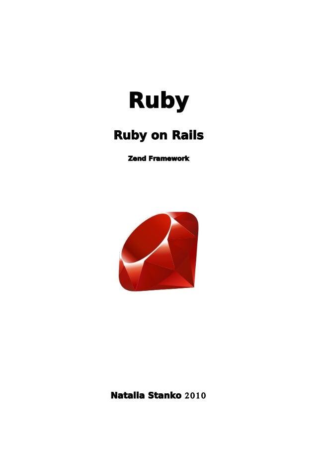 Ruby Ruby on Rails Zend Framework 2010Natalia Stanko