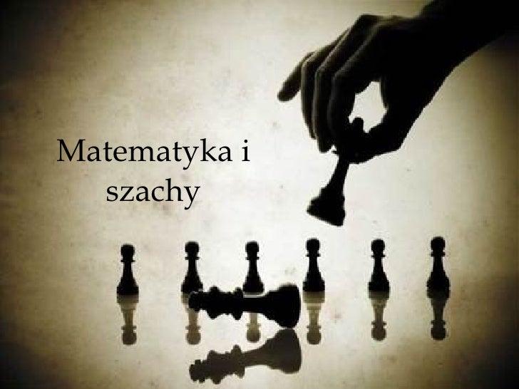 Matematyka i szachy