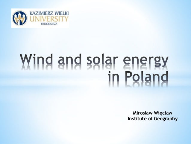 Mirosław Więcław Institute of Geography
