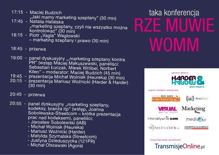 """taka konferencja 17:15 - Maciej Budzich         """"Jaki mamy marketing szeptany"""" (30 min)                                   ..."""