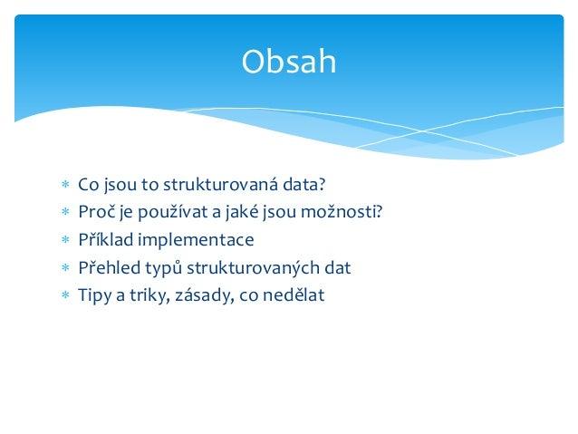 Strukturovaná data Slide 2