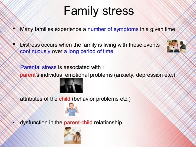 """family stress and their relation to Editorial: parental stress & autism  by other family members and (c) the very low levels of social support received by parents""""  it contains no questions ."""