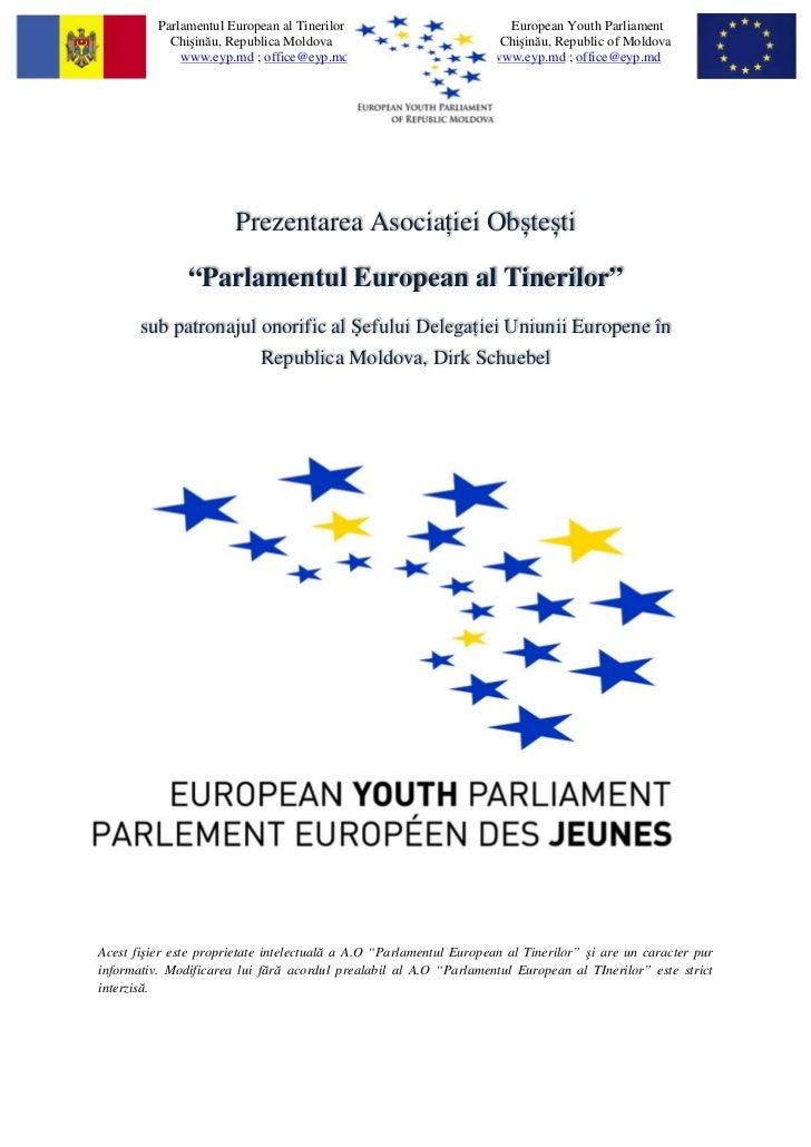Parlamentul European al Tinerilor                           European Youth Parliament            Chişinău, Republica Moldo...