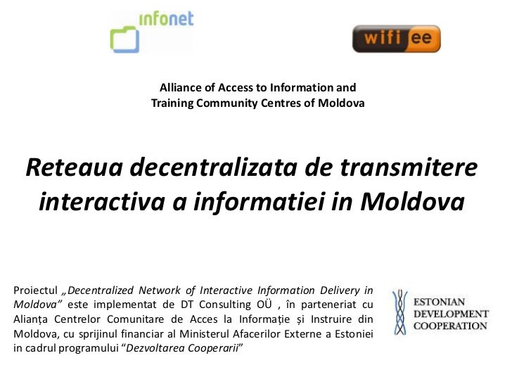 Alliance of Access to Information and                            Training Community Centres of Moldova  Reteaua decentrali...