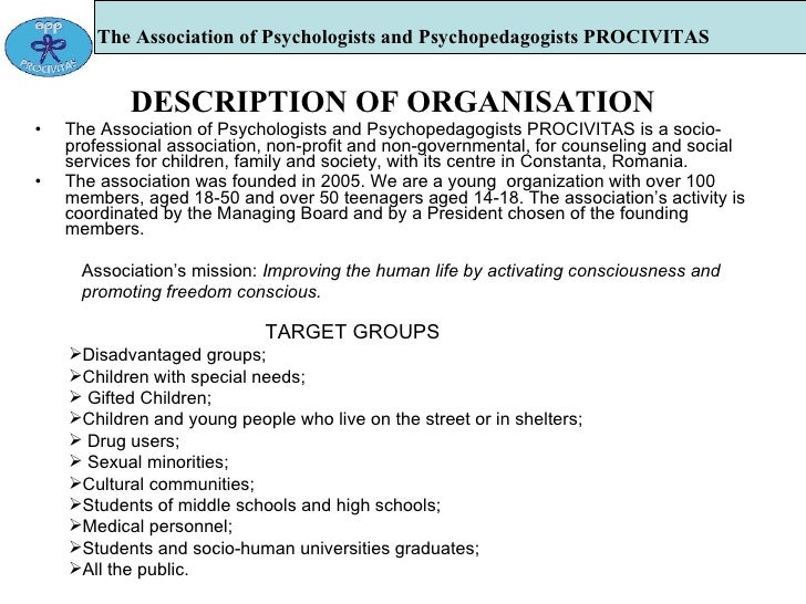 The Association of Psychologists and Psychopedagogists PROCIVITAS   DESCRIPTION OF ORGANISATION The Association of Psychol...