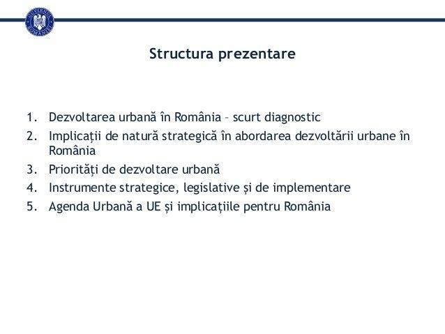 Agenda Urbană a Uniunii Europene din perspectiva României Slide 2