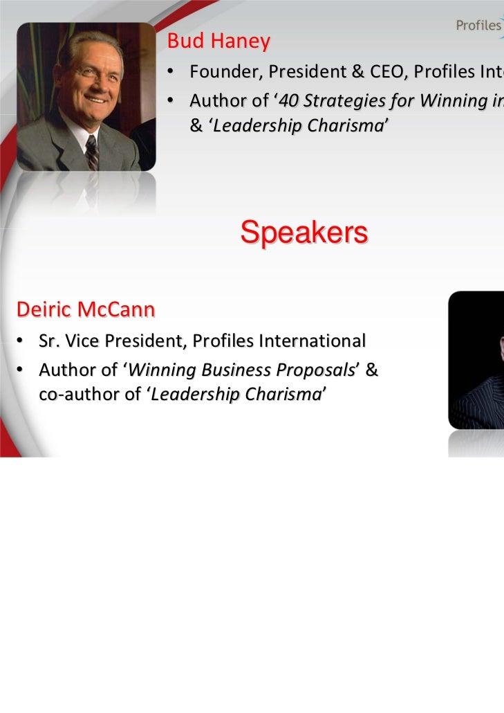 Bud Haney                  • Founder, President & CEO, Profiles International                  • Author of '40Strategies...