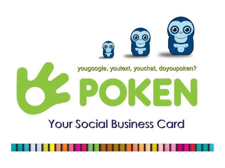 Your Social Business Card yougoogle, youtext, youchat, doyoupoken?