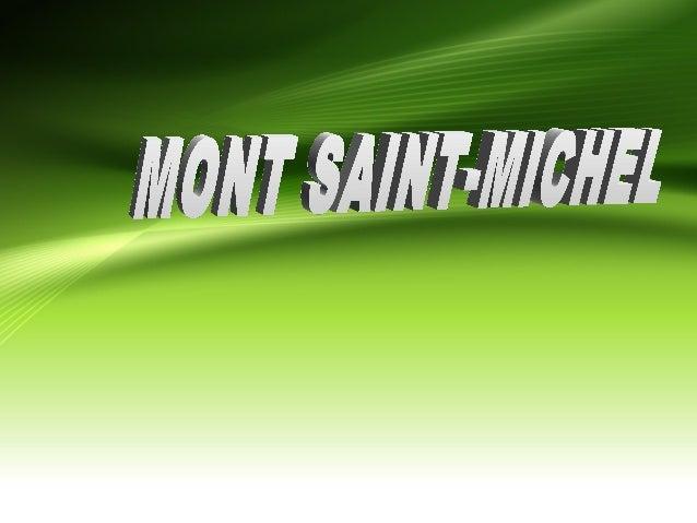 • Au cours des 1200 prochaines  années , le Mont Saint Michel était  sur une autre abbaye bénédictine ,  centre d'apprenti...