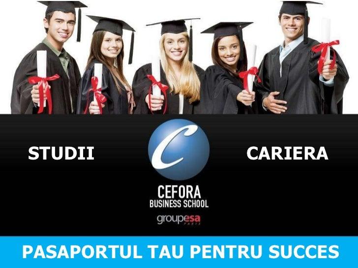 PASAPORTUL TAU PENTRU SUCCES STUDII CARIERA