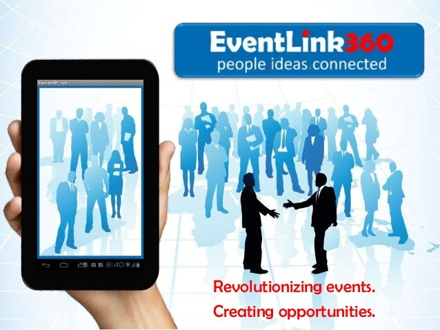 Revolutionizing events.Creating opportunities.