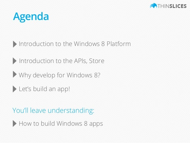 Windows 8 Presentation for Mobile 101 - Thinslices Slide 3