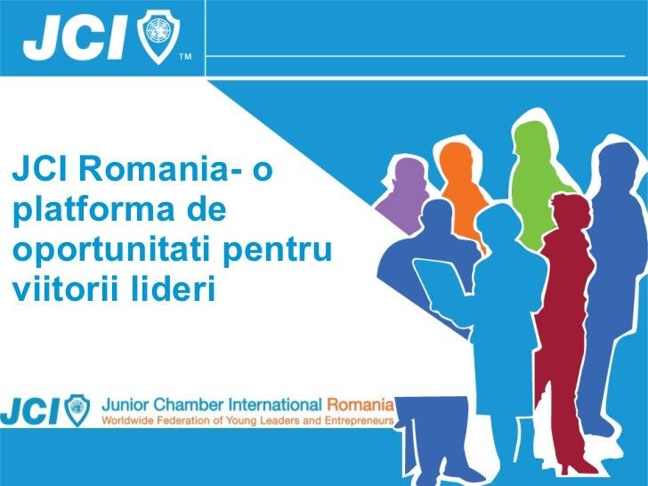 JCI Romania- o platforma de oportunitati pentru viitorii lideri