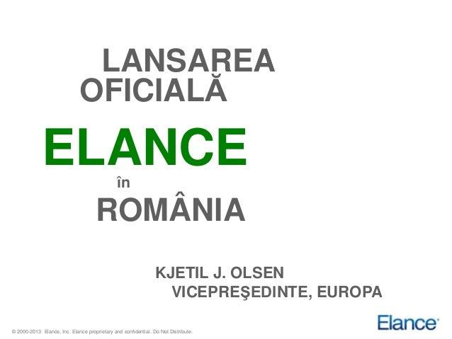 LANSAREA                             OFICIALĂ             ELANCE                           în                             ...