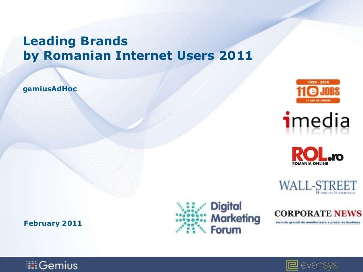 Leading Brandsby Romanian Internet Users 2011gemiusAdHoc<br />February 2011<br />