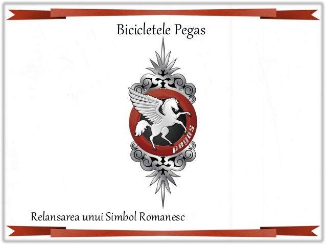 Bicicletele Pegas Relansarea unui Simbol Romanesc