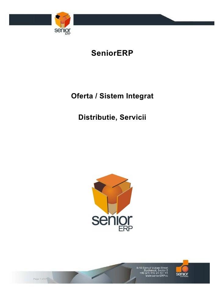 SeniorERP                    Oferta / Sistem Integrat                   Distributie, Servicii     Page 1 of 47